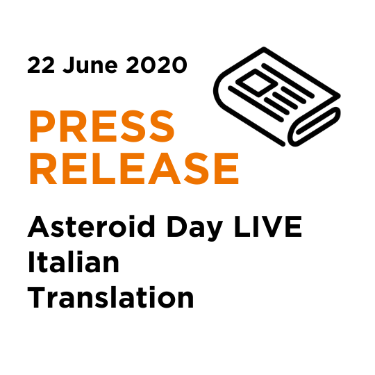 Italian Translation 2020 Asteroid Day LIVE Press Release