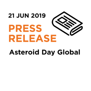21.06.19 | Press Release - Asteroid Day Global (final as of 06/23, 10pm)